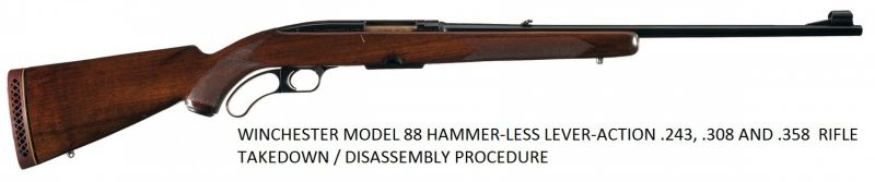 Winchester 88 Hammer-Less Service Manuals, Cleaning, Repair